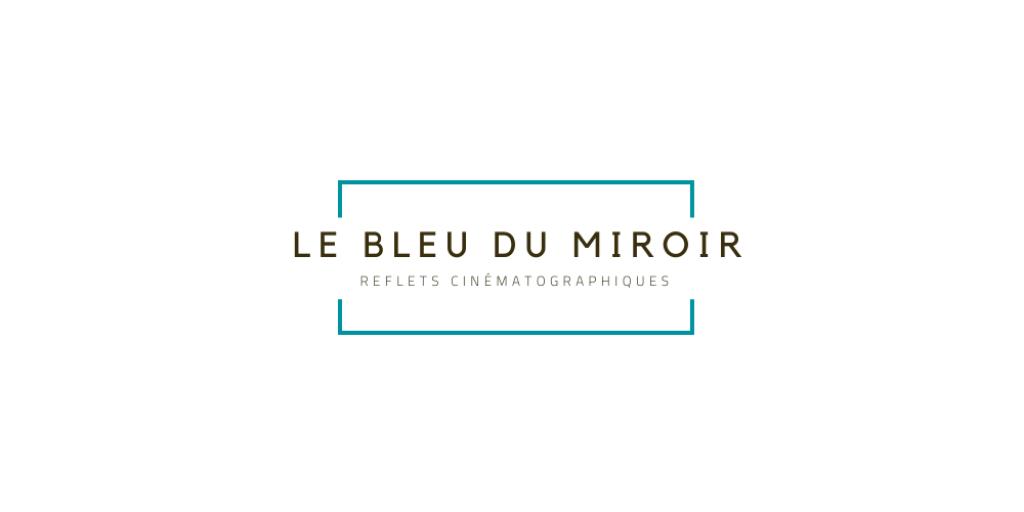 Le Bleu du Miroir